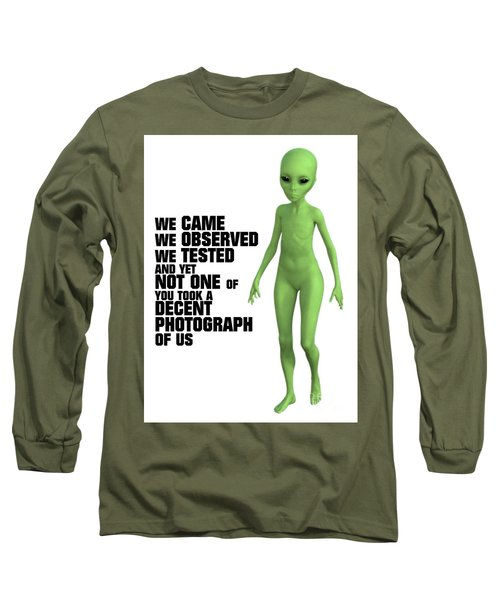 We Came, We Observed Long Sleeve T-Shirt