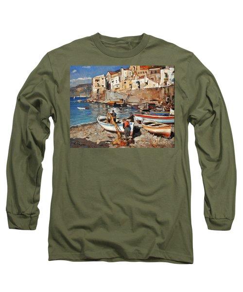 Work Never Ends For Amalfi Fishermen Long Sleeve T-Shirt
