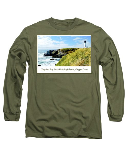 Long Sleeve T-Shirt featuring the photograph Yaquina Bay Lighthouse Oregon by A Gurmankin