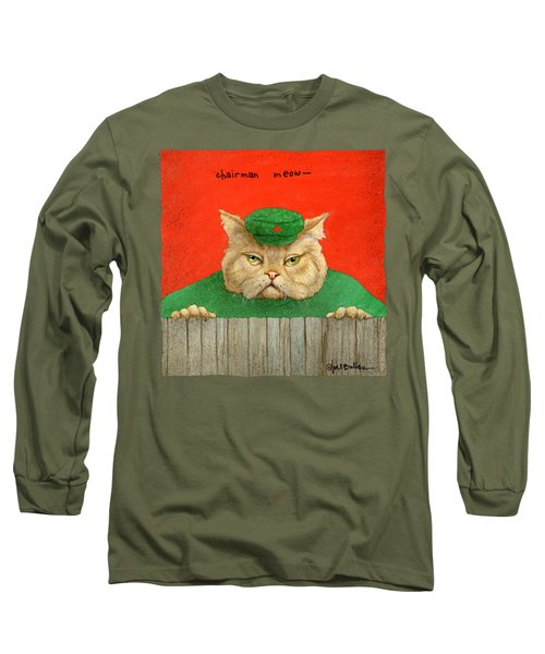 Chairman Meow... Long Sleeve T-Shirt