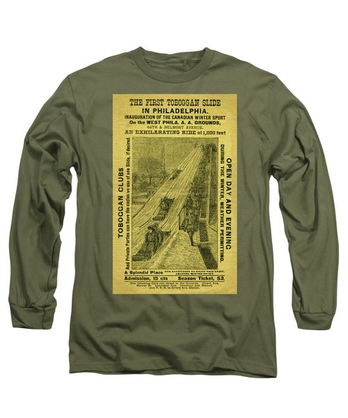 Advertisement For The First Toboggan Slide In Philadelphia Long Sleeve T-Shirt