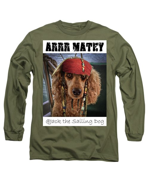 Arrr Matey Long Sleeve T-Shirt