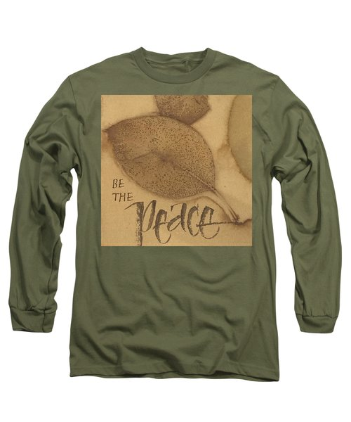 Be The Peace Long Sleeve T-Shirt