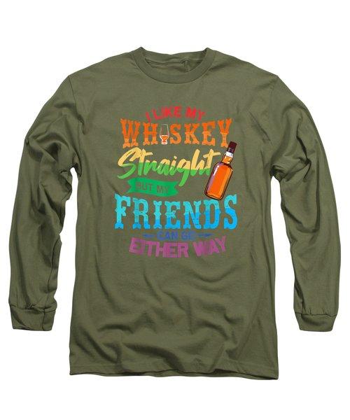 I Like My Whiskey Straight Shirt Lgbt Pride Gay Lesbian Gift T-shirt Long Sleeve T-Shirt