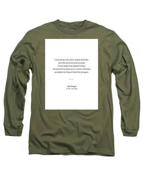 Minimal Ayn Rand Quote 01- Atlas Shrugged - Modern, Classy, Sophisticated Art Prints For Interiors Long Sleeve T-Shirt