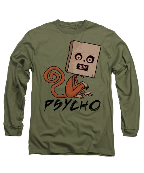 Psycho Sack Monkey With Text Long Sleeve T-Shirt