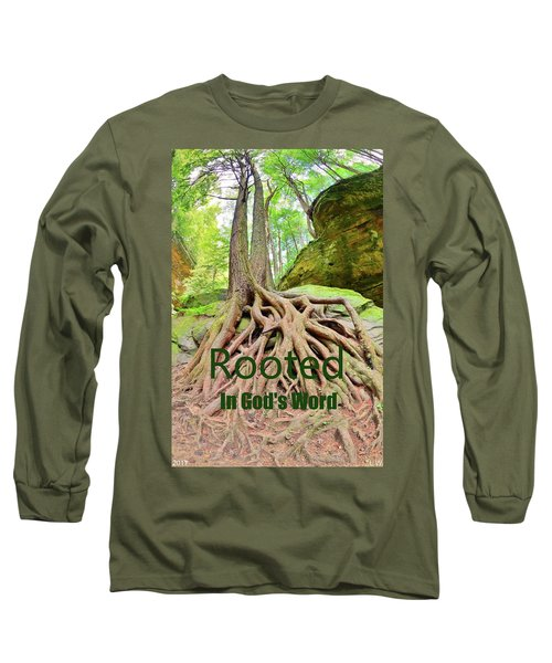 Rooted In God's Word Long Sleeve T-Shirt