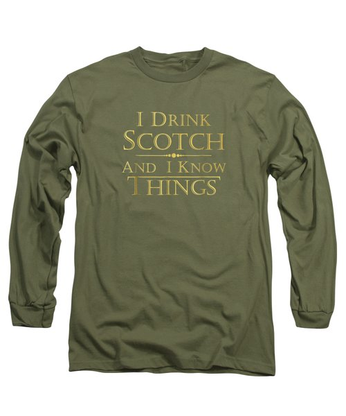 That's What I Do I Drink Scotch And I Know Things Tshirt Men Long Sleeve T-Shirt