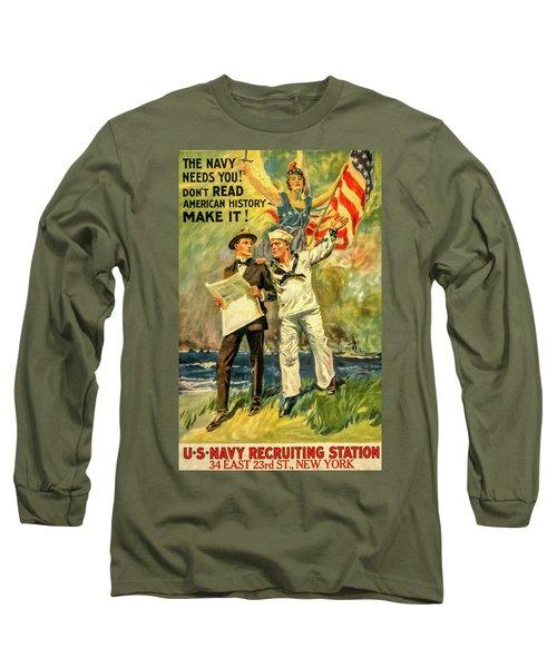 The Navy Needs You Long Sleeve T-Shirt