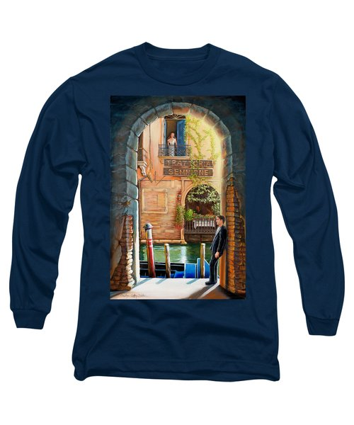 Thinking Of You Trattoria Sempione San Marco 578 Venezia Long Sleeve T-Shirt