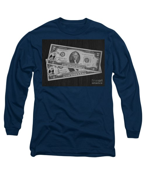 2 Dollars Long Sleeve T-Shirt