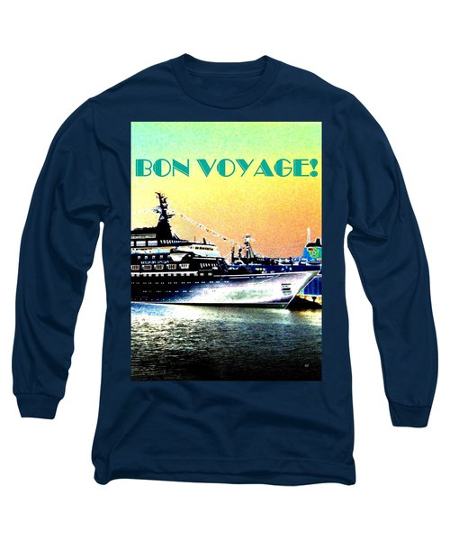 Bon Voyage Long Sleeve T-Shirt