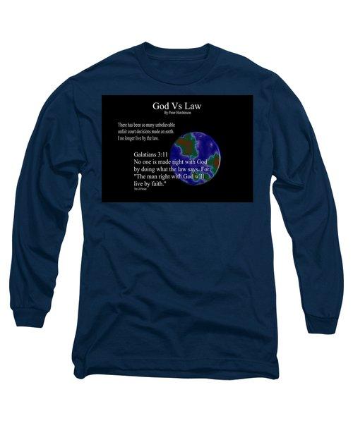 God Vs Law Long Sleeve T-Shirt