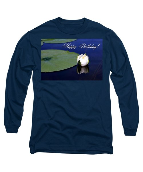 July Birthday Long Sleeve T-Shirt