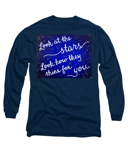 Look At The Stars Quote Painting Long Sleeve T-Shirt by Michelle Eshleman