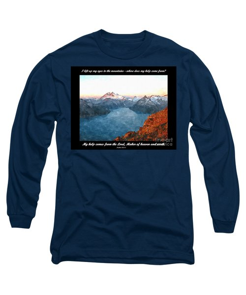 My Help Comes From The Lord Long Sleeve T-Shirt