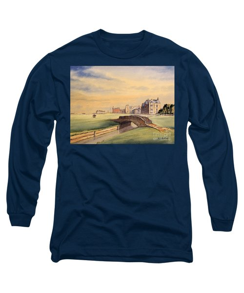 Saint Andrews Golf Course Scotland - 18th Hole Long Sleeve T-Shirt by Bill Holkham