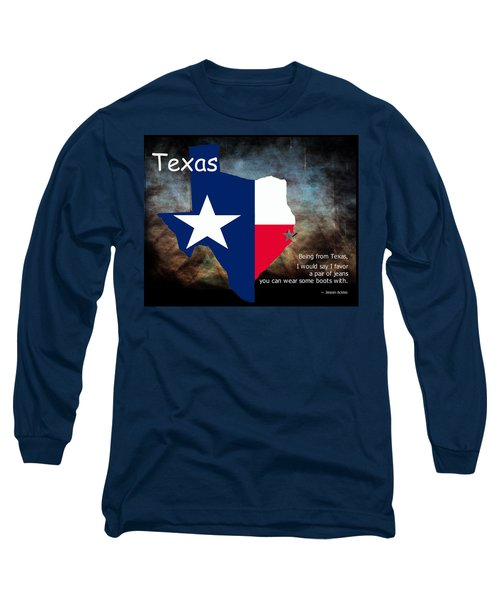 Jensen Ackles Texas Quote Long Sleeve T-Shirt