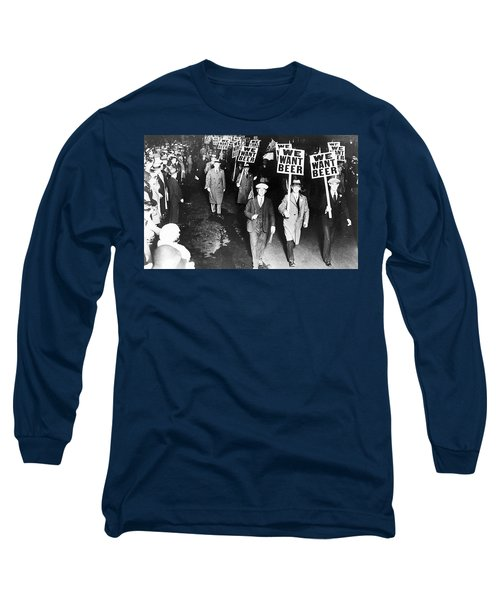 Long Sleeve T-Shirt featuring the photograph We Want Beer by Bill Cannon