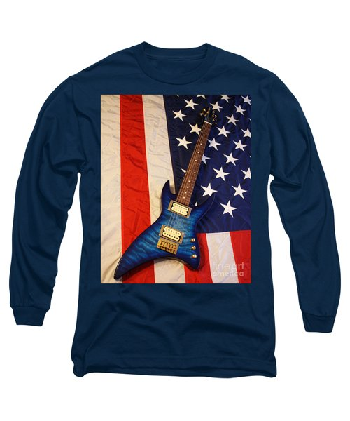 One Of A Kind...  Made In The U. S. A. Long Sleeve T-Shirt
