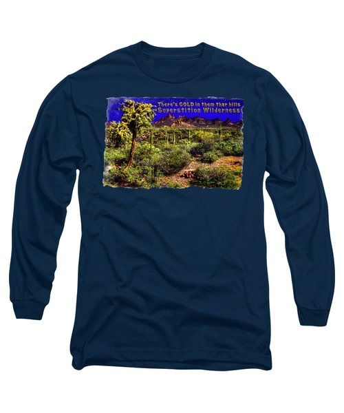 Sonoran Desert In The Superstition Wilderness Long Sleeve T-Shirt