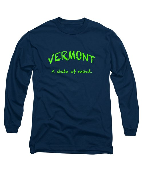 Vermont, A State Of Mind Long Sleeve T-Shirt by George Robinson