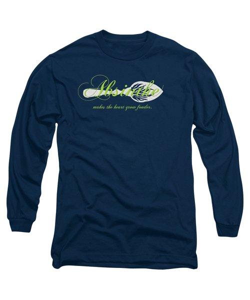 Absinthe Makes The Heart Grow Fonder - T-shirt Long Sleeve T-Shirt by Robert J Sadler