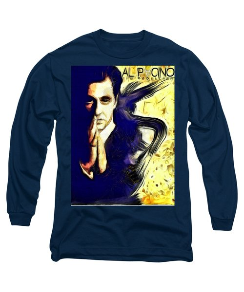 Al Pacino The Goodfather Long Sleeve T-Shirt