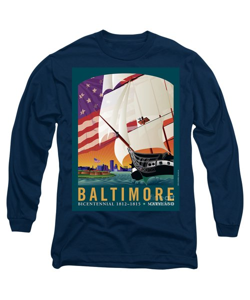 Baltimore - By The Dawns Early Light Long Sleeve T-Shirt