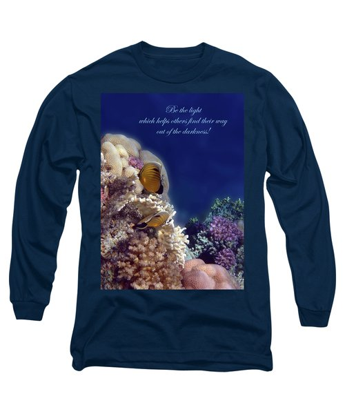 Be The Light Which Helps Others Long Sleeve T-Shirt