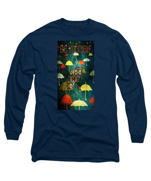 Be Yourself - Large Format Long Sleeve T-Shirt by Bonnie Bruno