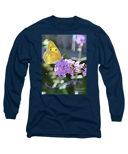 Beauty Comes To Visit Long Sleeve T-Shirt