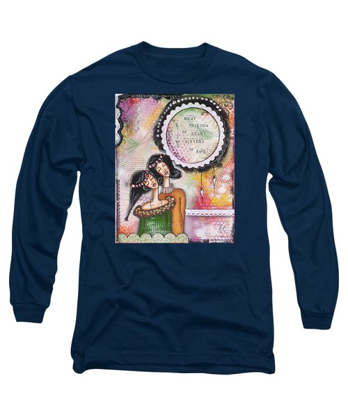 Long Sleeve T-Shirt featuring the mixed media Best Friends By Heart, Sisters By Soul by Stanka Vukelic
