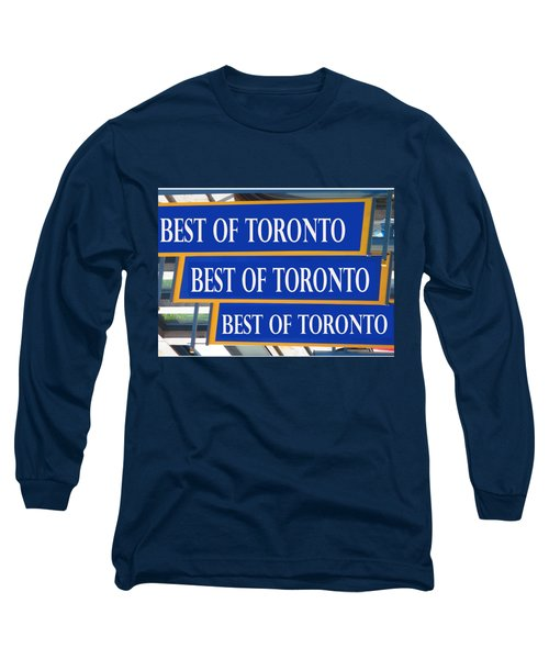 Best Of  Toronto On Canada Long Sleeve T-Shirt