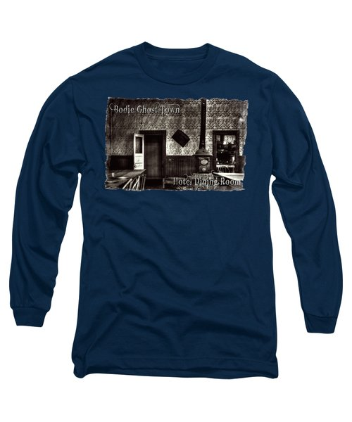 Bodie Hotel Dining Room With Pool Table Long Sleeve T-Shirt