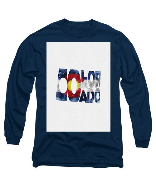 Colorado Typographic Map Flag Long Sleeve T-Shirt