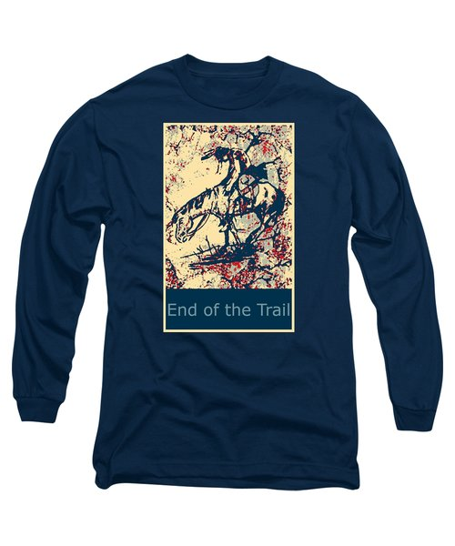 End Of The Trail 4 Long Sleeve T-Shirt by Ayasha Loya