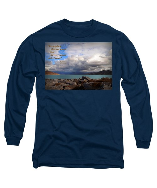 Everything Has Its Time - Ecclesiastes Long Sleeve T-Shirt