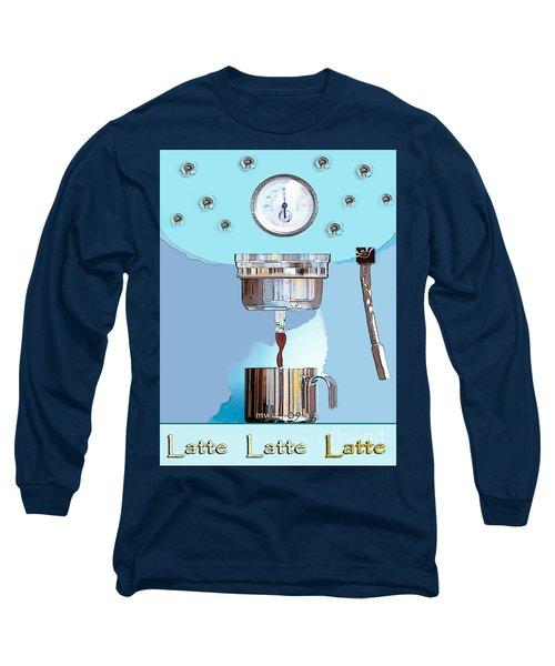 Fantasy Espresso Machine Long Sleeve T-Shirt