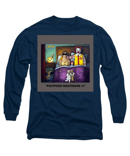 Fast Food Nightmare With Lettering Long Sleeve T-Shirt
