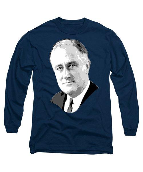 Franklin D. Roosevelt Grayscale Pop Art Long Sleeve T-Shirt