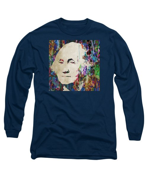 George Washington President Art Long Sleeve T-Shirt