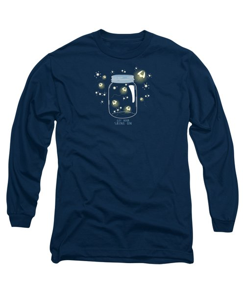 Get Your Shine On Long Sleeve T-Shirt