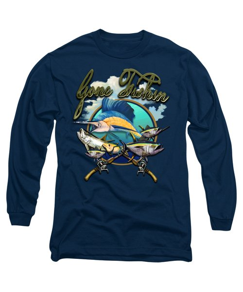 Gone Fishin Long Sleeve T-Shirt