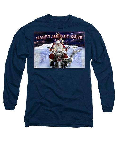 Happy Harley Days Long Sleeve T-Shirt