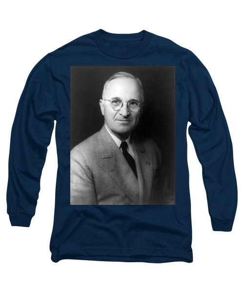 Long Sleeve T-Shirt featuring the photograph Harry S Truman - President Of The United States Of America by International  Images