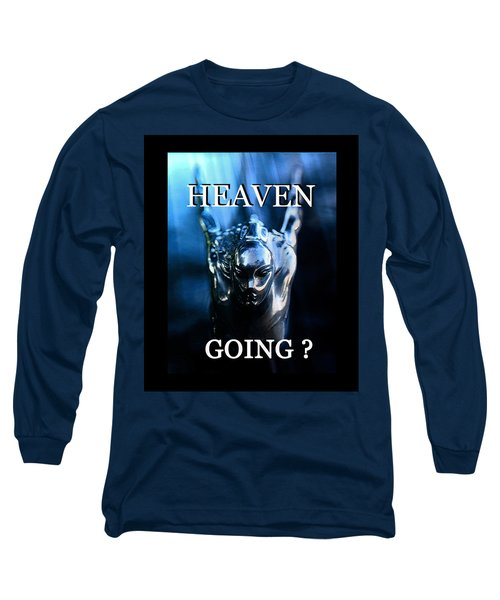Heaven T Poster #1 Long Sleeve T-Shirt by David Lee Thompson