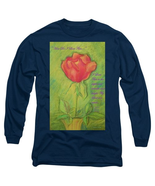 Long Sleeve T-Shirt featuring the drawing How Do I Love Thee ? by Denise Fulmer