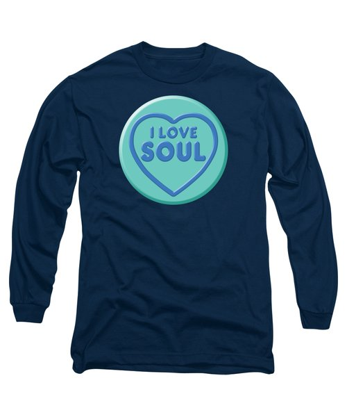 I Love Soul Long Sleeve T-Shirt