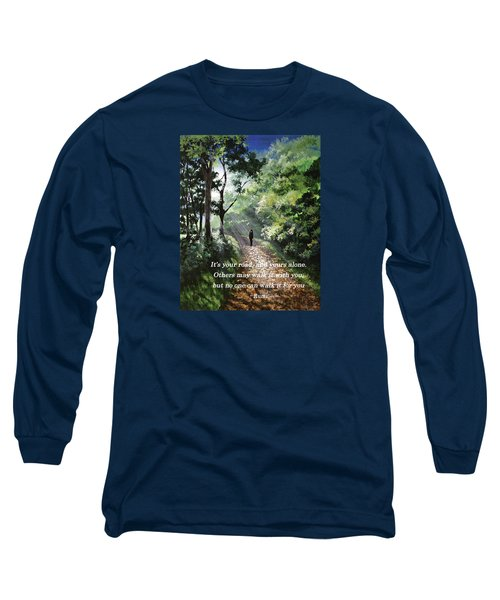 It's Your Road Long Sleeve T-Shirt